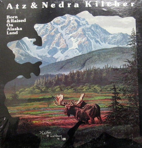 Born & Raised on Alaska Land LP (Download)