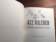 Son of a Midnight Land - SIGNED COPY -  A Memoir in Stories by Atz Kilcher