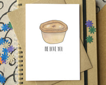 "Funny ""Pie Love You"" I Love You Card"