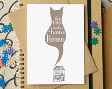 A Cat Makes A House A Home Greetings Card
