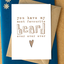 My Favourite Beard Ever Funny Card