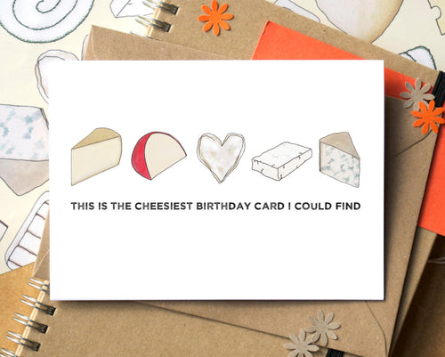 Funny Cheesy Birthday Card