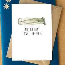 "Funny ""Happy Birthday Let's Celery-brate"" Card"