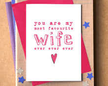 Favourite Wife Ever Ever Ever Funny Card