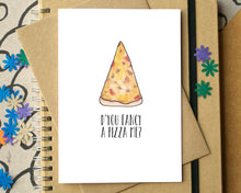 "Funny ""D'you Fancy A Pizza Me"" Card"