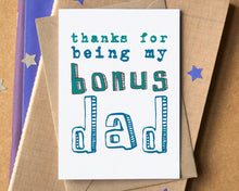 """Thanks For Being My Bonus Dad"" Stepdad Father's Day Card"