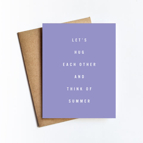 Hug Think Summer - NOTECARD