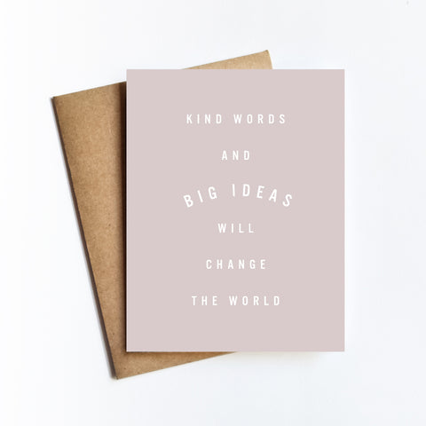 Kind Words Big Ideas - NOTECARD