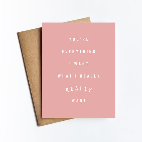Really Really Want - NOTECARD
