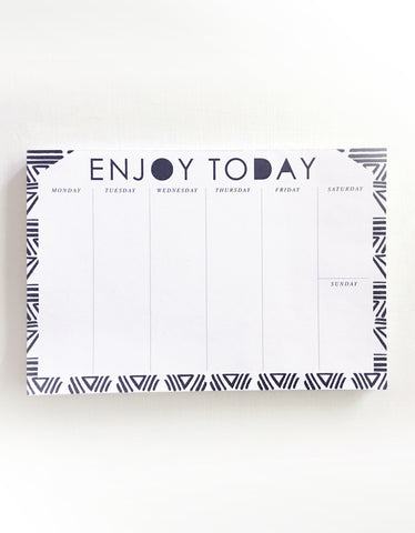 Enjoy Today - WEEKLY DESKPAD