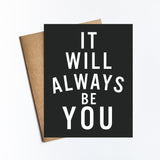 Always Be You - NOTECARD