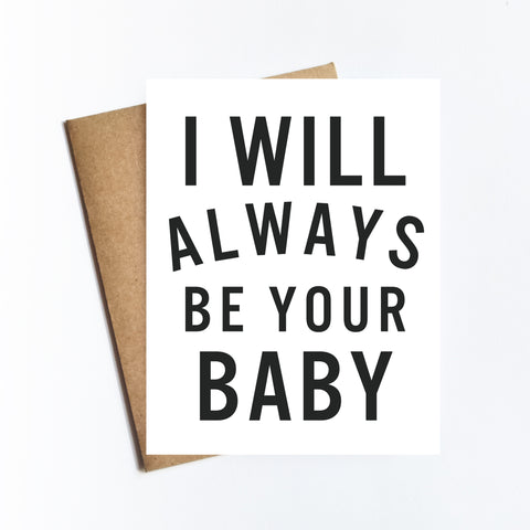 Always Be Your Baby - NOTECARD