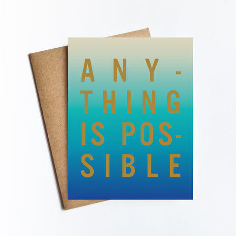 Anything Is Possible - NOTECARD