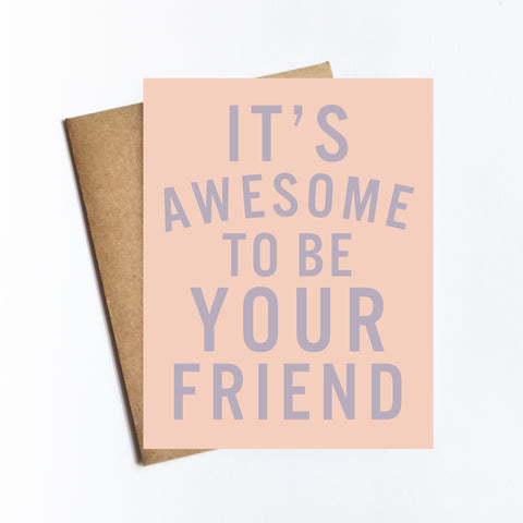 Awesome Your Friend - NOTECARD