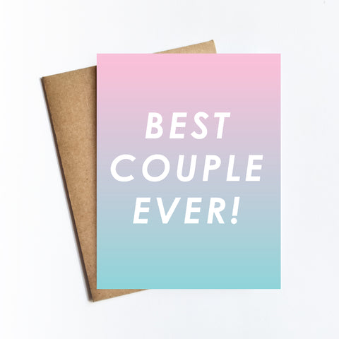Best Couple Ever - NOTECARD