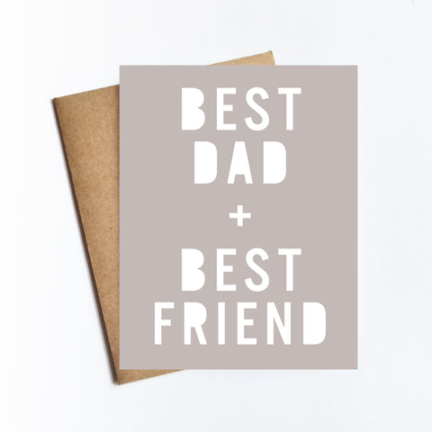 Best Dad Best Friend - NOTECARD