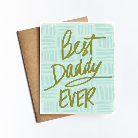Best Daddy Ever - NOTECARD