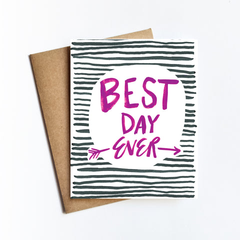 Best Day Ever - NOTECARD
