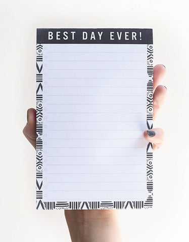 Best Day Ever - NOTEPAD