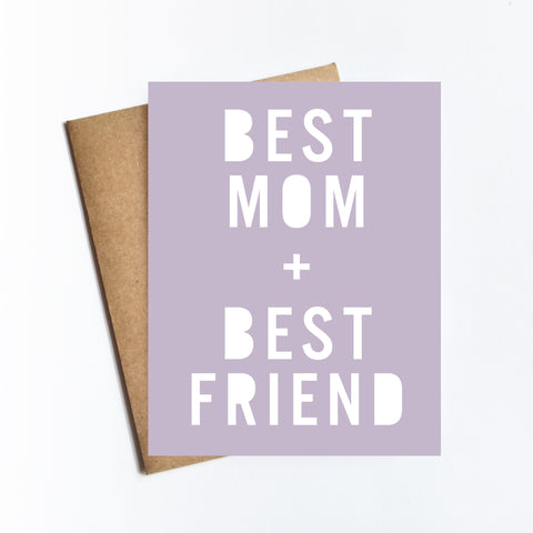 Best Mom Best Friend - NOTECARD