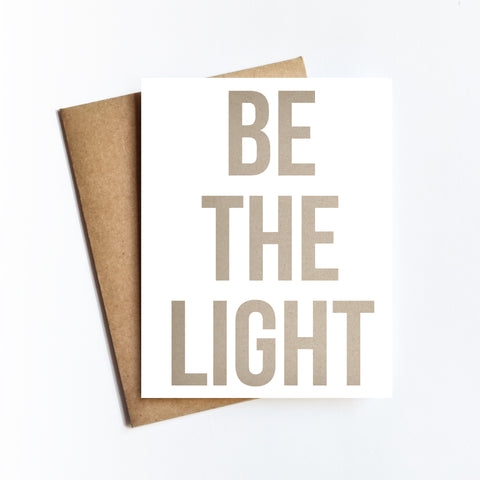 Be The Light - NOTECARD