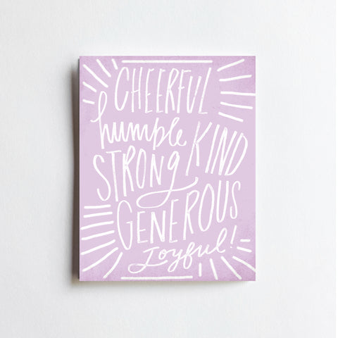 Cheerful Humble Strong - ART PRINT