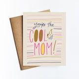Coolest Mom - NOTECARD