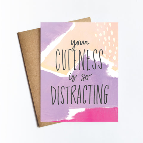 Cuteness So Distracting - NOTECARD