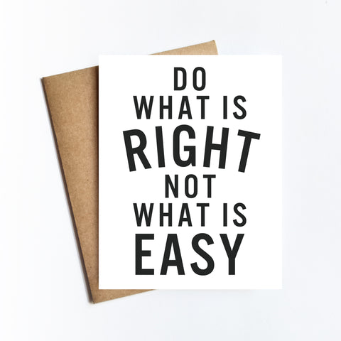 Do What Is Right - NOTECARD