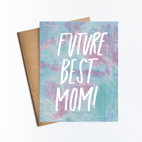Future Best Mom - NOTECARD