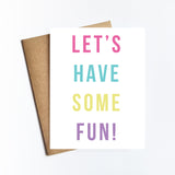 Have Some Fun - NOTECARD