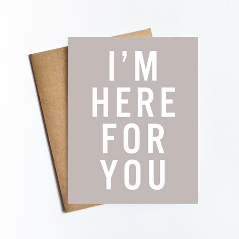 Here For You - NOTECARD