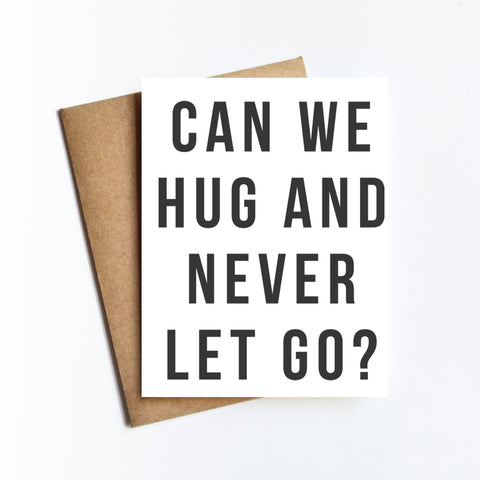 Hug And Never Let Go - NOTECARD