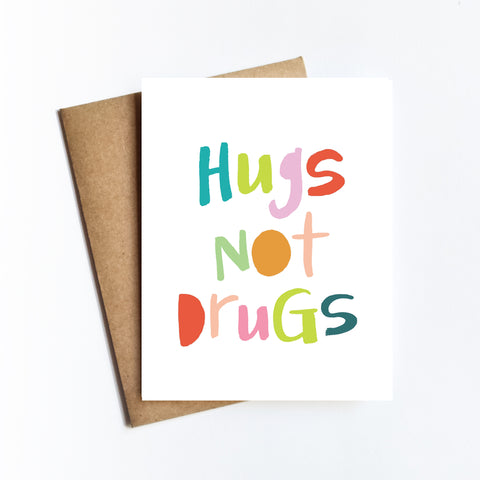 Hugs Not Drugs - NOTECARD