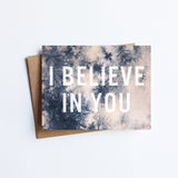I Believe In You - NOTECARD