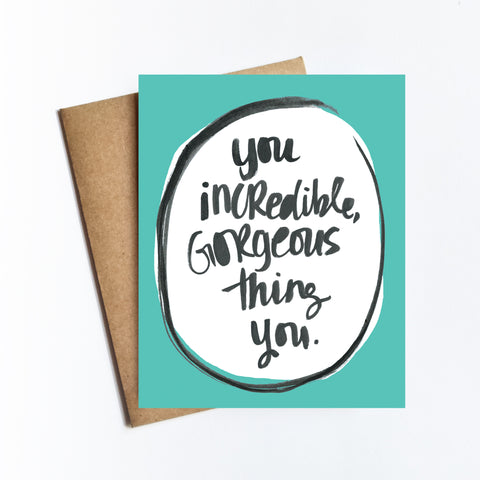 Incredible Gorgeous Thing - NOTECARD