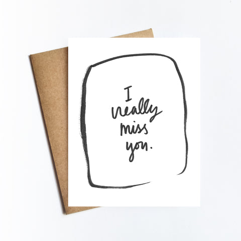 I Really Miss You - NOTECARD