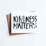 Kindness Matters - NOTECARD