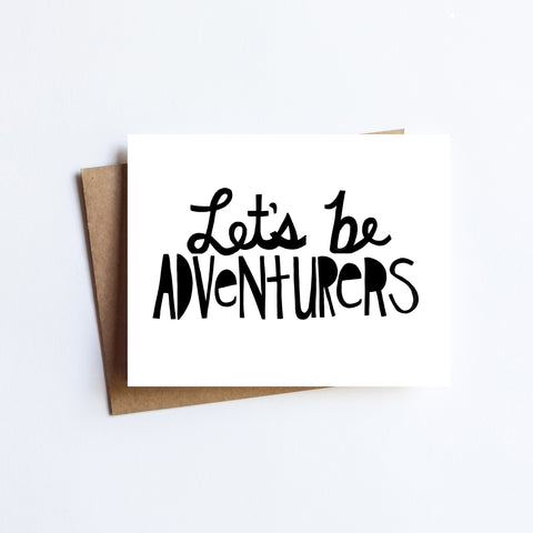 Let's Be Adventurers - NOTECARD
