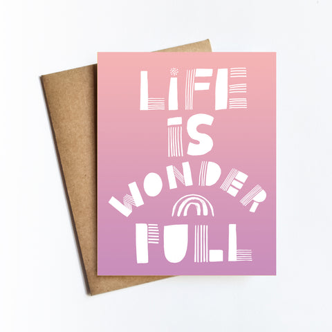 Life Is Wonderful - NOTECARD