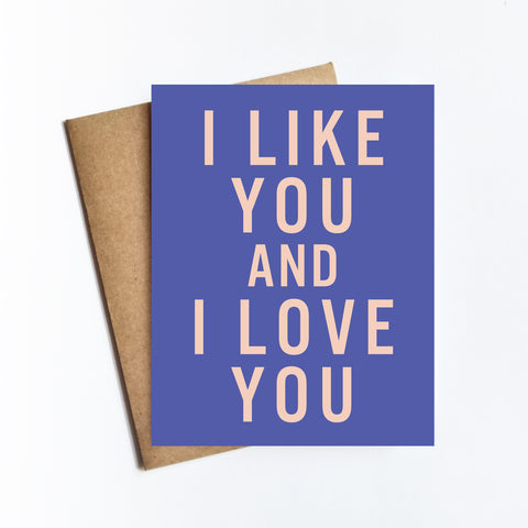 Like You And Love You - NOTECARD