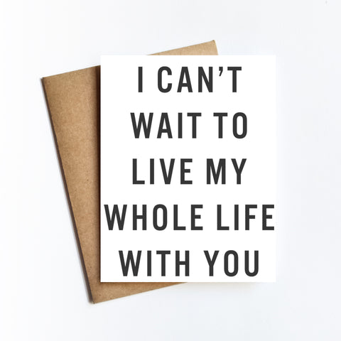 Live My Whole Life - NOTECARD