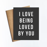 Love Being Loved By You - NOTECARD