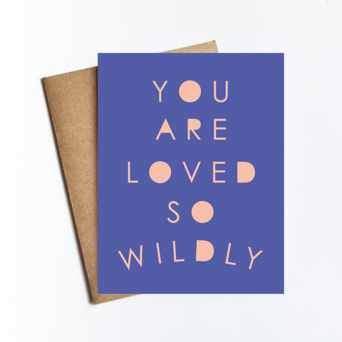 Loved So Wildly - NOTECARD