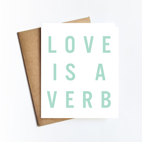 Love Is A Verb - NOTECARD