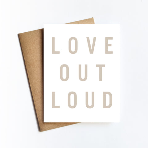 Love Out Loud - NOTECARD