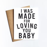 Made For Loving You - NOTECARD