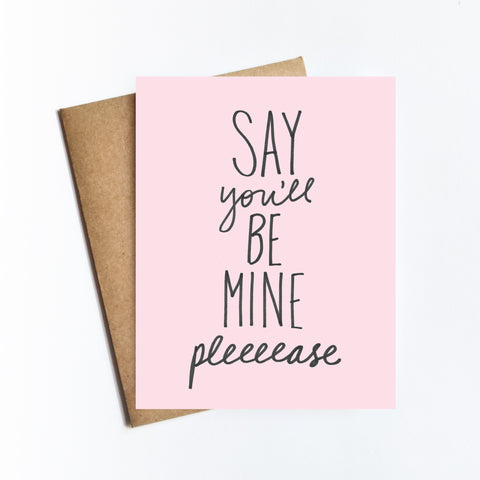 Say You'll Be Mine - NOTECARD