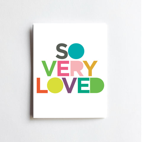So Very Loved - ART PRINT