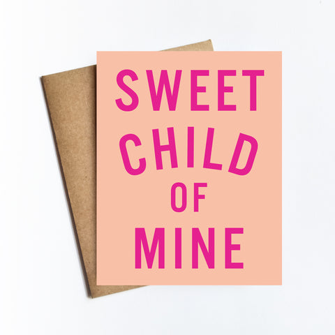 Sweet Child of Mine - NOTECARD